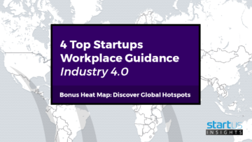 4 Top Training & Workplace Guidance Startups Out Of 81 In Industry 4.0