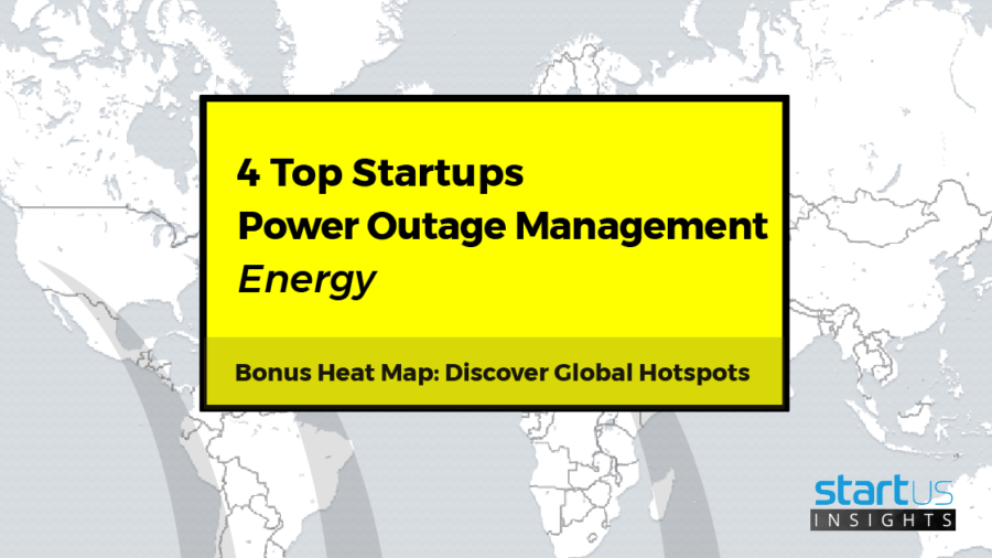 4 Top Power Outage Management Solutions Impacting The Energy Industry